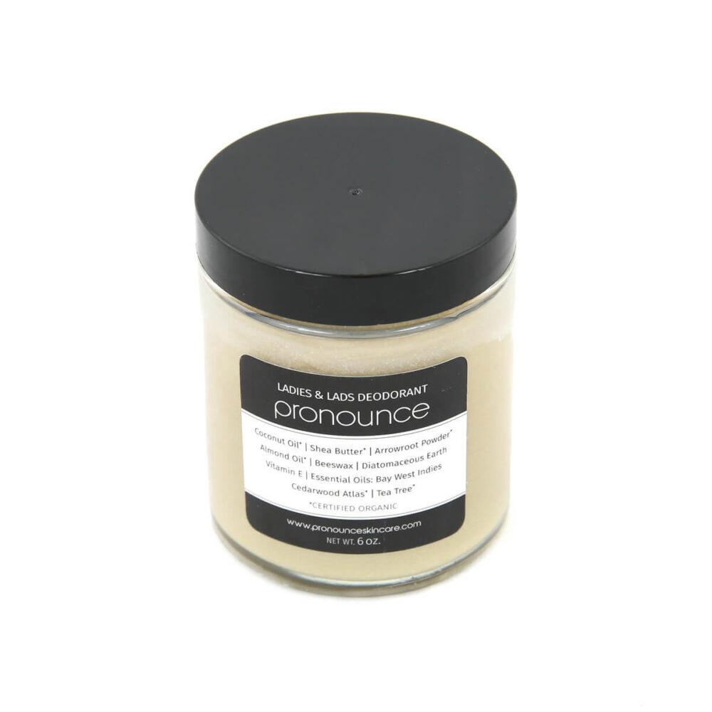 Ladies & Lads Deodorant 6oz Pronounce Skincare & Herbal Boutique