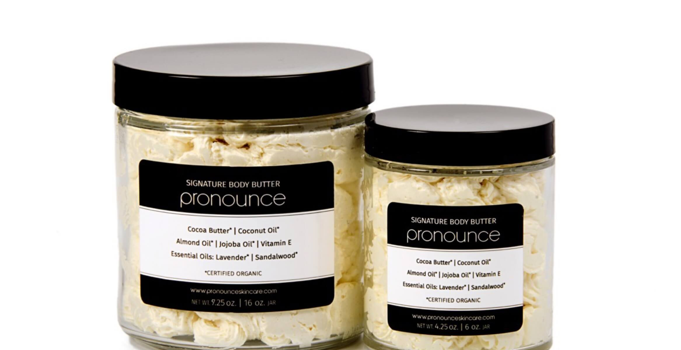 Signature Body Butters 2 sizes | Pronounce Skincare & Herbal Boutique