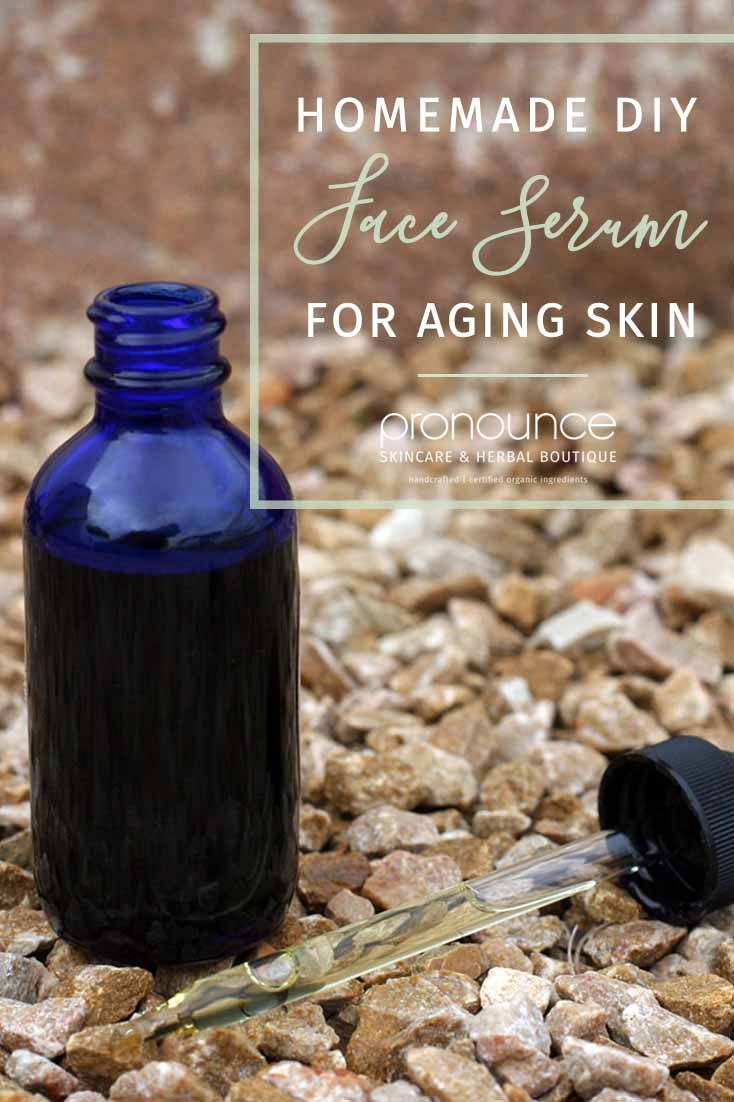 Diy face serum for aging skin pronounce skincare herbal boutique not only is it fun to diy but when you make your own you know exactly what is in it solutioingenieria Gallery