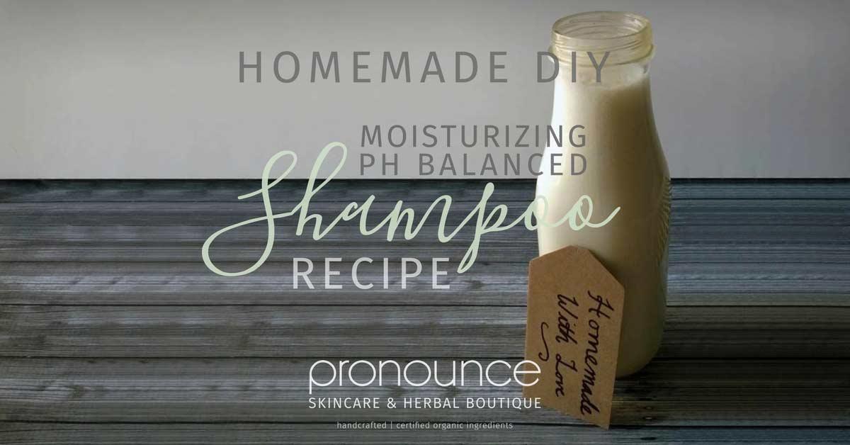 Moisturizing DIY PH Balanced Shampoo • pronounceskincare com