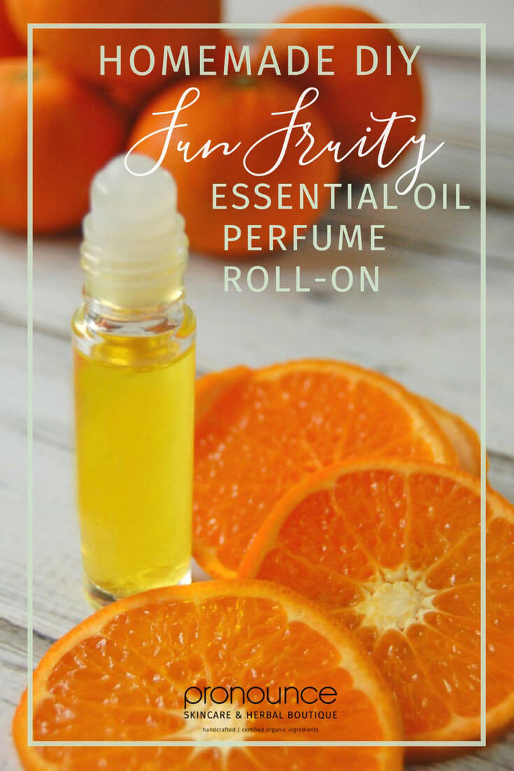 Diy Fun Fruity Essential Oil Perfume Roll On Recipe Pronounce Skincare Herbal Boutique