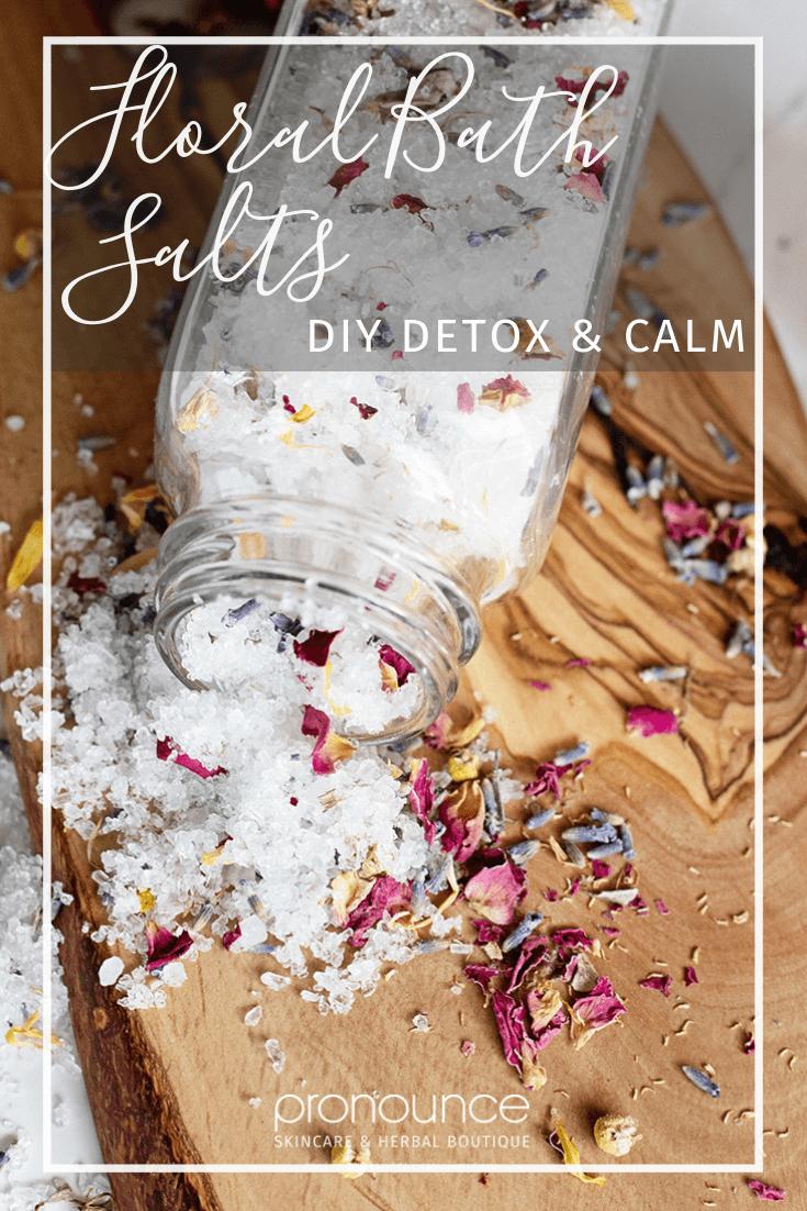 DIY Floral Bath Salts (for detox and calm) • pronounceskincare com