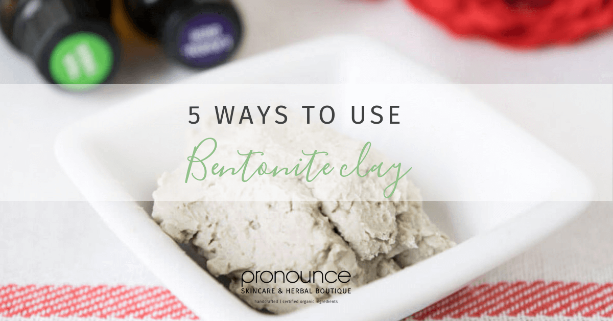 5 Ways To Use Bentonite Clay (complete with DIY recipes