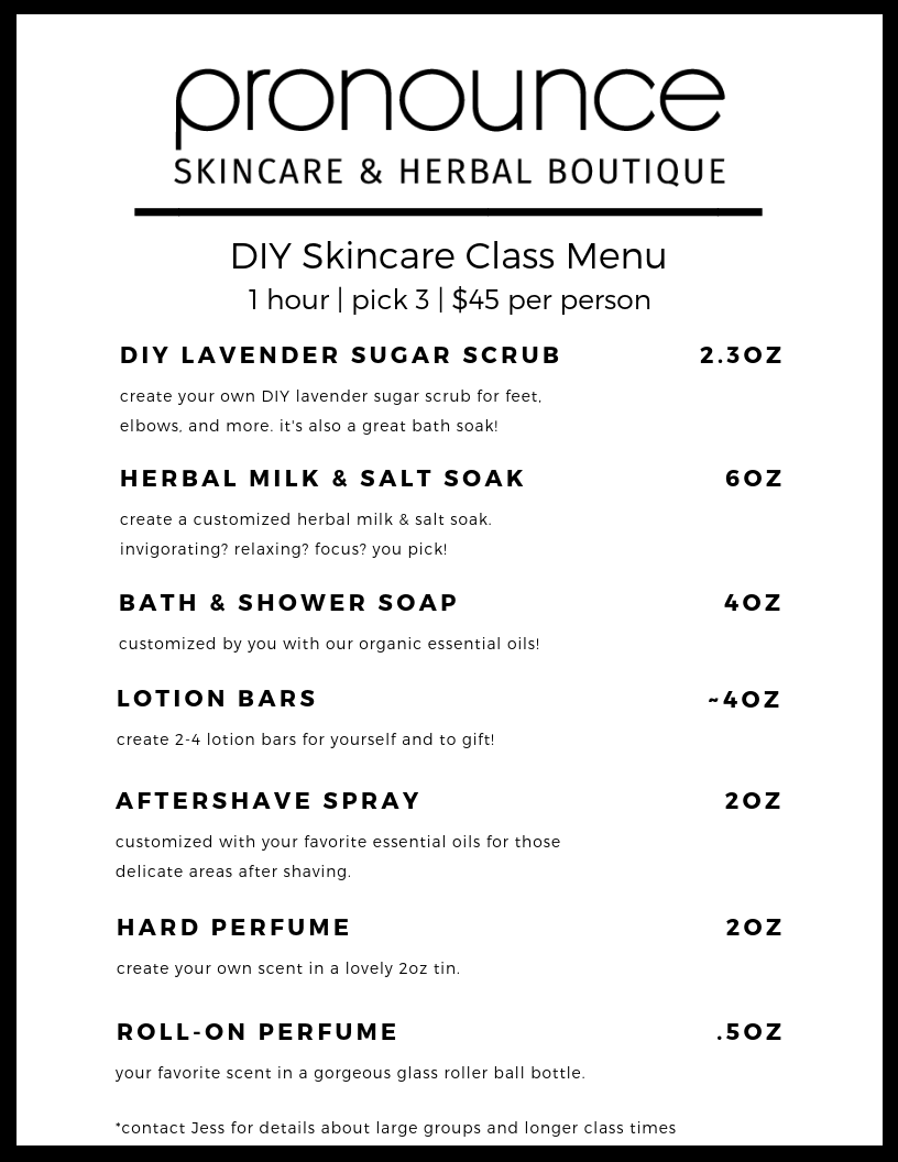 DIY Skincare Class Menu - Pronounce Skincare & Herbal Boutique-2