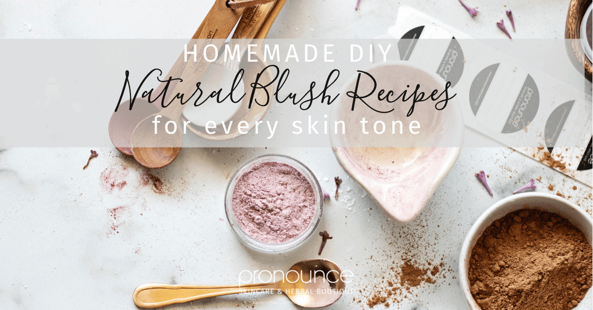 Discover how easy it is to create your own homemade natural blush recipes (and there's one for every skin tone). Skip the toxic blush on the shelves (with ingredients you can't pronounce) and DIY your own healthy blush, with very few ingredients. - Pronounce Skincare & Herbal Boutique